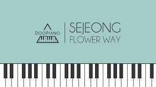 세정 (Sejeong) - 꽃길 (Flower Way) Piano Cover