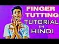 Finger Tutting Tutorial in Hindi | Nishant Nair | DanceFreaX