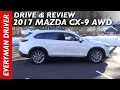 Here's the 2017 Mazda CX-9 AWD on Everyman Driver