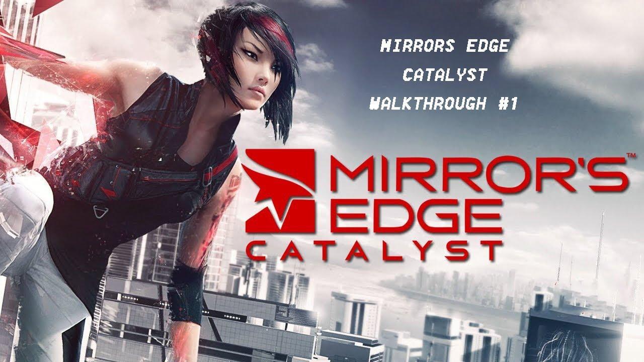 Mirrors Edge Catalyst   Walkthrough #1 - YouTube
