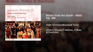 Roses from the South - Waltz Op. 388