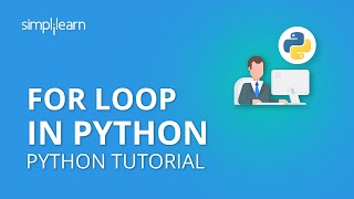 For Loop In Python | Python For Loop Tutorial | Python Tutorial | Python Programming | Simplilearn