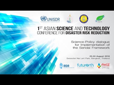 1st Asian Science and Technology Conference for Disaster Risk Reduction