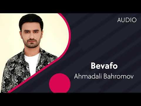 Ahmadali Bahromov - Bevafo