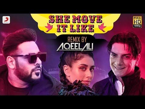 Badshah - She Move It Like | Remix by DJ Aqeel Ali | O.N.E