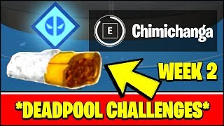 ALL DEADPOOL CHALLENGES WEEK 2 - FIND DEADPOOL'S CHIMICHANGAS AROUND HQ LOCATIONS (Fortnite)
