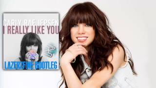 Download Carly Rae Jepsen - I Really Like You (LazerzF!ne Bootleg Edit) Mp3 and Videos