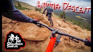 BREATHTAKING (literally) 6,000 ft. MTB DESCENT // The Singletrack Sampler