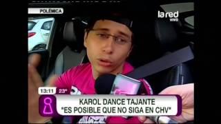 """Karol Dance: """"Es posible que no siga en CHV"""""""
