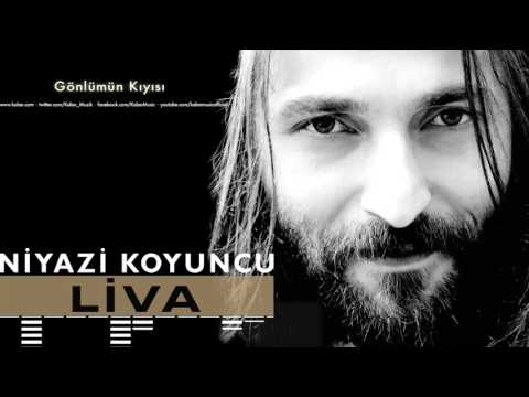 Niyazi Koyuncu  Gönlümün Kıyısı Liva  2016