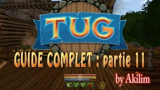 Tug - Guide Complet - Partie 11 - Fr
