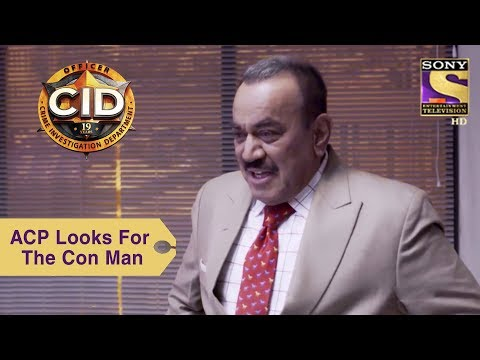 Your Favorite Character | ACP Pradyuman Looks For The Con Man | CID