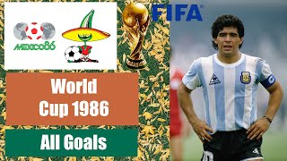 World Cup 1986 in Mexico. All Goals HD.
