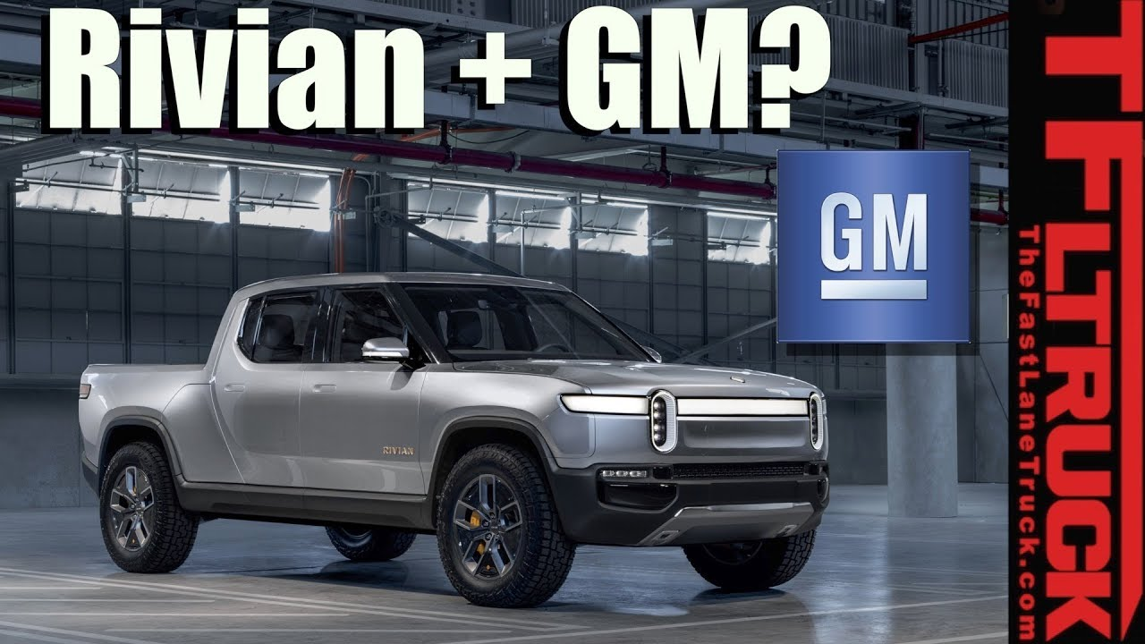 Is Gm Going To Start Making Electric Trucks Rumors Suggest A Partnership With Rivian Possible