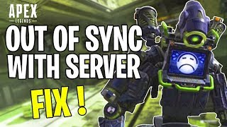 "Apex Legends - How To Fix ""Out Of Sync With Server"" Error"