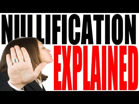Nullification for Dummies -- States Rights, The Constitution and The Supremacy Clause