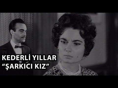 Kederli Yıllar: Şarkıcı Kız (1958 ) - Belgin Doruk & Kenan Pars