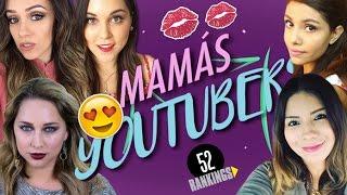 MAMÁS YOUTUBERS - ELLAS SON LAS MAMIS MÁS COOL DE YOUTUBE