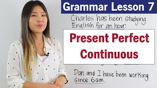 Learn Present Perfect Continuous Tense | English Grammar Course