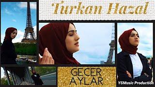 Türkan Hazal - Geçer Aylar