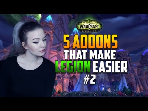 5 Addons that Make Legion Easier #2 (Less timeconsuming)