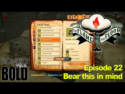 Rongo plays Flame in the Flood | Flame 22 | Bear this in mind