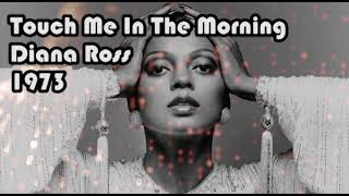 Diana Ross - Touch Me In The Morning (1973)