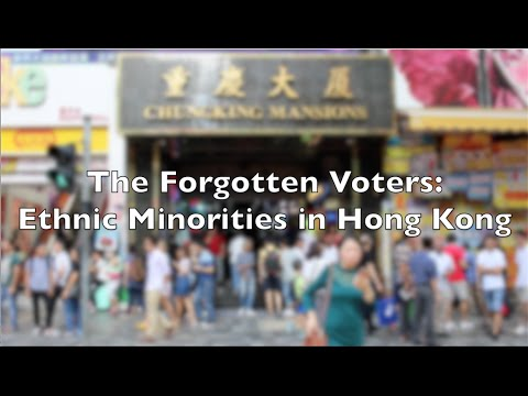The Forgotten Voters: Ethnic Minorities in Hong Kong