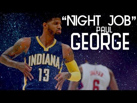 "Paul George 2016-2017 Mix ""Night Job"""