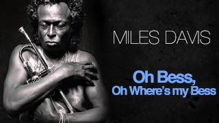 Miles Davis - Oh Bess, Oh Where