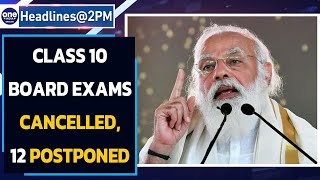 Board exams: Cancelled for class 10, Postponed  for class 12 | Oneindia News