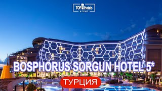 Обзор отеля Bosphorus Sorgun Hotel 5 в Турции