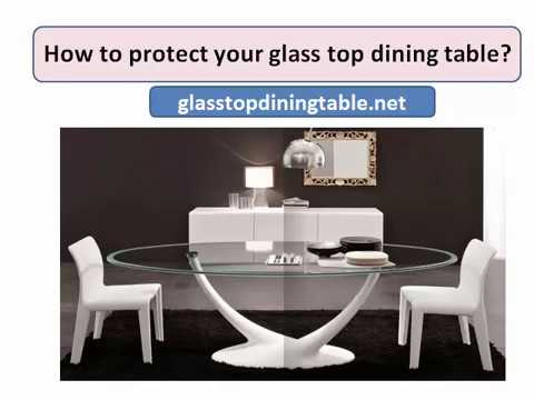 How To Protect Your Glass Top Dining Table