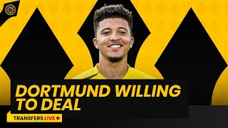 Dortmund willing to deal on Sancho! | Transfers LIVE!