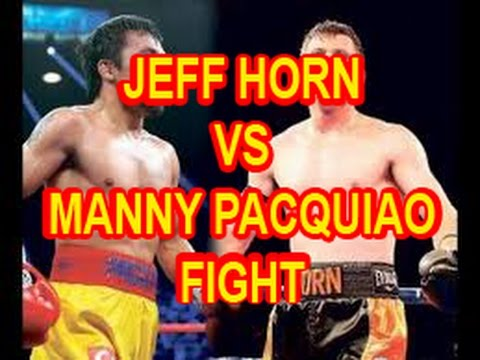 Jeff Horn of Australia vs boxing legend Manny Pacquiao fight