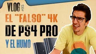 PS4 PRO y el 4K FALSO - Detalles, humo y reflexión
