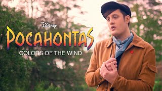 Colors of the Wind - Disney's Pocahontas - Nick Pitera (Cover)