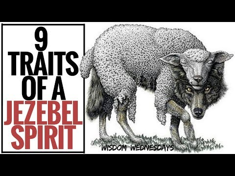 9 TRAITS OF A JEZEBEL SPIRIT - Wisdom Wednesdays   FaithSocial