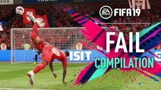FIFA 19   FAIL Compilation #08