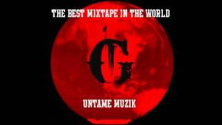 G - Smoke, Purple Haze (Untame Muzik) The Best Mixtape in the World.wmv