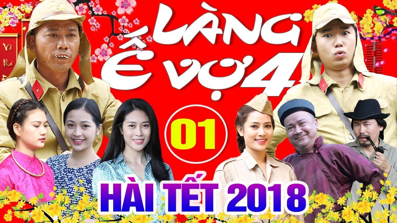 Làng Ế Vợ 4 Full HD | Phim Hài Tết 2018