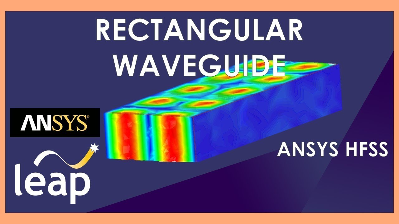 rectangular waveguide ansys hfss   youtube