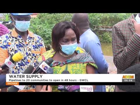 Water Supply: Pipelines to 20 communities to open in 48 hours - GWCL- Badwam News on Adom TV(16-9-21