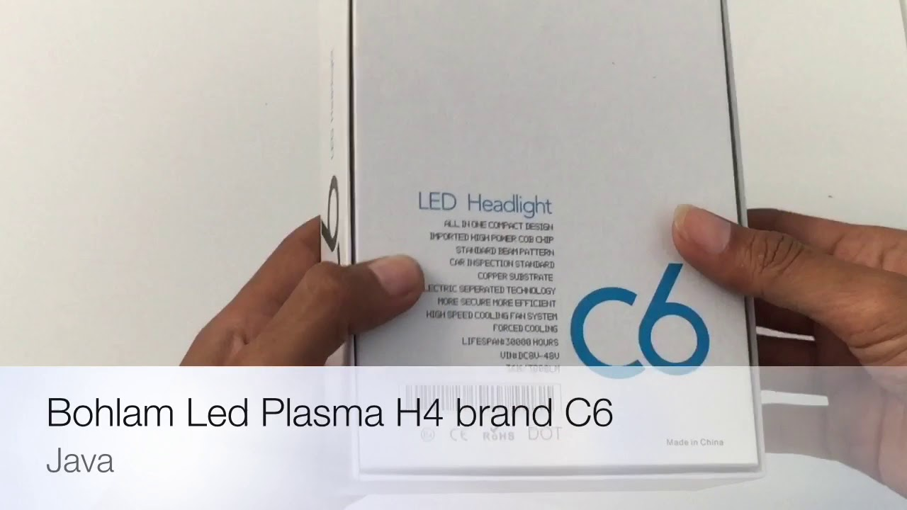 Unboxing Review Bohlamp Led C6 Type H4 Youtube