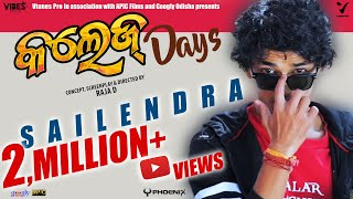 COLLEGE DAYS | ODIA MODERN VIDEO SONG | RAJA D | SAILENDRA | PRIYANKA