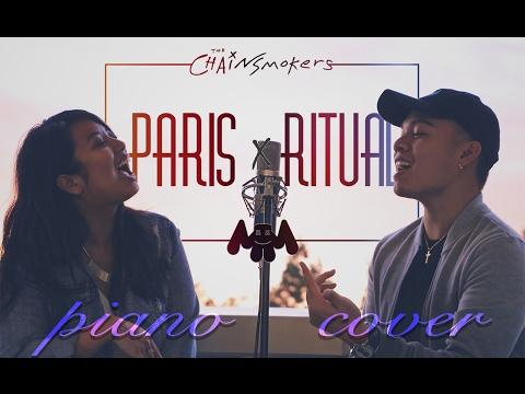 PARIS x RITUAL (Piano Cover) - @TheChainsmokers @MarshmelloMusic   jb. x ml.