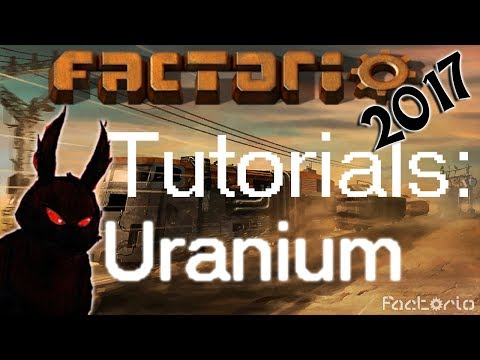 Factorio 2017 How to►Uranium Mining and Processing◀ [60fps, 1080p]