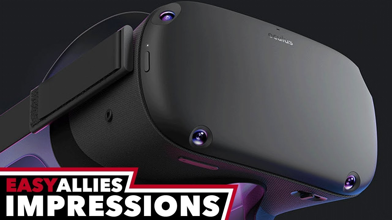 Oculus Quest, Rift S, and New Games - First Impressions - Easy Allies