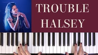 HOW TO PLAY: TROUBLE - HALSEY