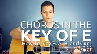 Guitar Lesson - How to play chords in the key of E, part 1